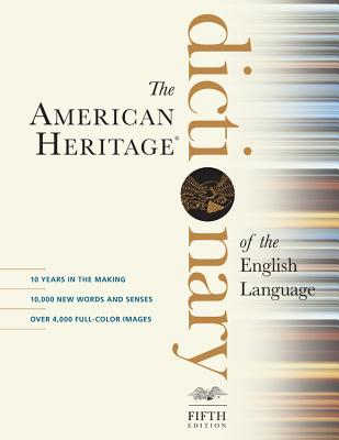 The American Heritage Dictionary of the English Language - American Heritage Dictionary