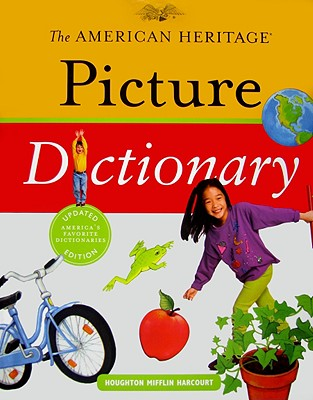 The American Heritage Picture Dictionary - American Heritage Dictionary (Editor)