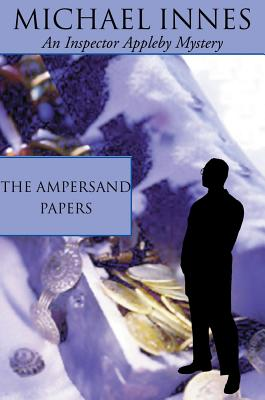 The Ampersand Papers - Innes, Michael