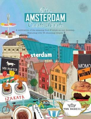 The Amsterdam Cook Book - Reeves-Brown, Kate