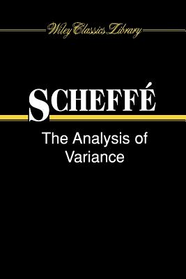 The Analysis of Variance - Scheffe, Henry