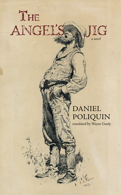 The Angel's Jig - Poliquin, Daniel