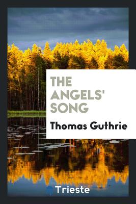 The Angels' Song - Guthrie, Thomas