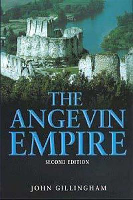 The Angevin Empire - Gillingham, John (Editor)