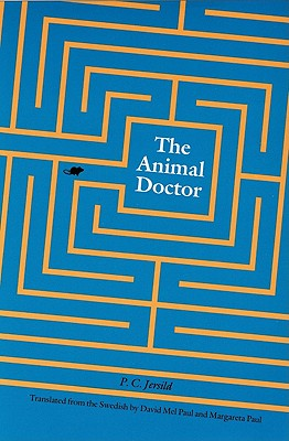 The Animal Doctor - Jersild, P C, and Paul, David Mel (Translated by), and Paul, Margareta (Translated by)
