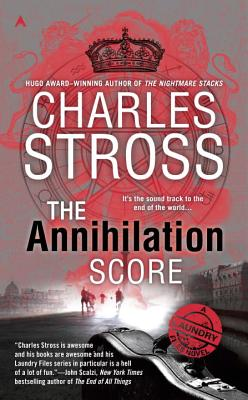 The Annihilation Score - Stross, Charles