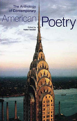 The Anthology of Contemporary American Poetry - Vendler, Helen (Editor)