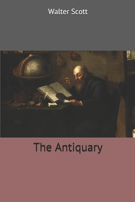 The Antiquary - Scott, Walter