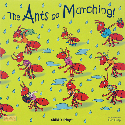 The Ants Go Marching -