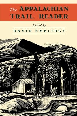 The Appalachian Trail Reader - Emblidge, David (Editor)
