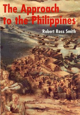 The Approach to the Phillippines - Smith, Robert Ross