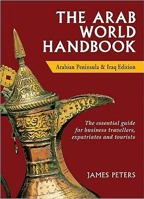 The Arab World Handbook - Peters, James