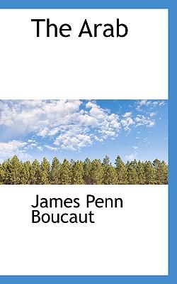 The Arab - Boucaut, James Penn, Sir