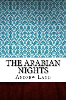 The Arabian Nights - Lang, Andrew