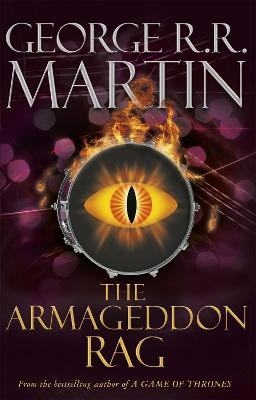 The Armageddon Rag - Martin, George R. R.