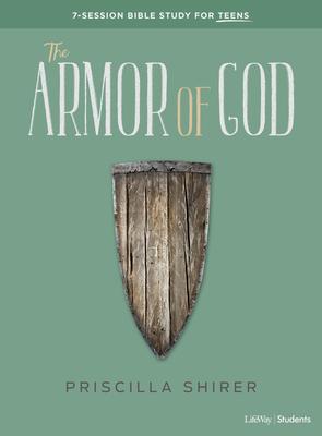 The Armor of God - Teen Bible Study Book - Shirer, Priscilla