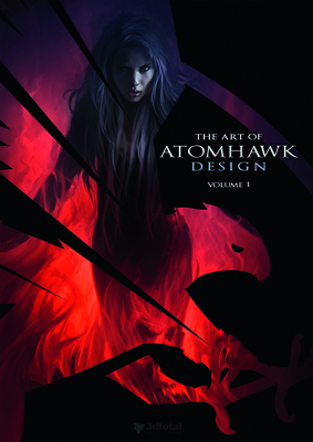 The Art of Atomhawk Design: Volume 1 - 3DTotal Team, and Ashtiani, Cumron