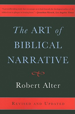 The Art of Biblical Narrative - Alter, Robert
