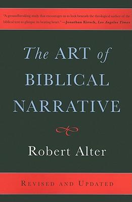 The Art of Biblical Narrative - Alter, Robert