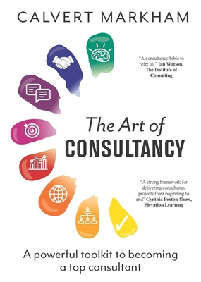 The Art of Consultancy - Markham, Calvert