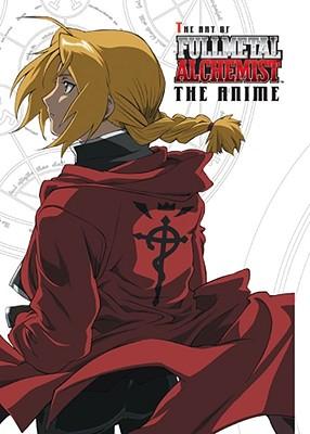 The Art of Fullmetal Alchemist, the Anime - Searleman, Eric (Editor)