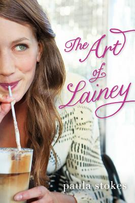 The Art of Lainey - Stokes, Paula