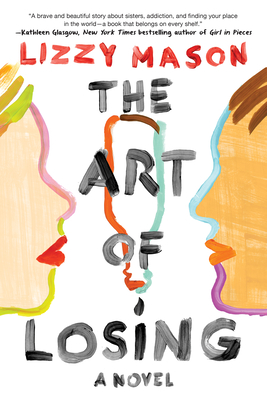 The Art of Losing - Mason, Lizzy