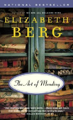 The Art of Mending - Berg, Elizabeth