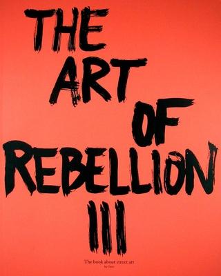 The Art of Rebellion #3 - Hundertmark, Christian