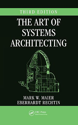 The Art of Systems Architecting - Maier, Mark W