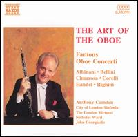 The Art of the Oboe: Famous Oboe Concerti - Anthony Camden (oboe); City of London Sinfonia; London Virtuosi