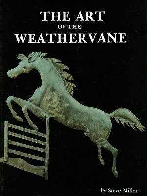 The Art of the Weathervane -