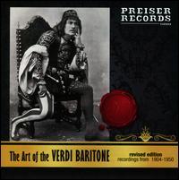 The Art of Verdi Baritone - Alexander Sved (baritone); Antonio Magini-Coletti (baritone); Antonio Scotti (baritone); Carlo Galeffi (baritone);...