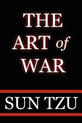 The Art of War - Tzu, Sun, and Zi, Sun, and Giles, Lionel, Professor (Translated by)