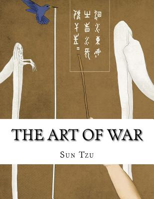 The Art of War - Sun Tzu, and Lionel Giles (Translated by)
