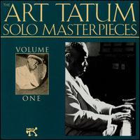 The Art Tatum Solo Masterpieces, Vol. 1 [Remastered] - Art Tatum