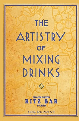 The Artistry of Mixing Drinks (1934) - Brown, Ross