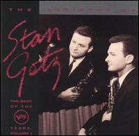 The Artistry of Stan Getz: The Best of the Verve Years, Vol. 1 - Stan Getz