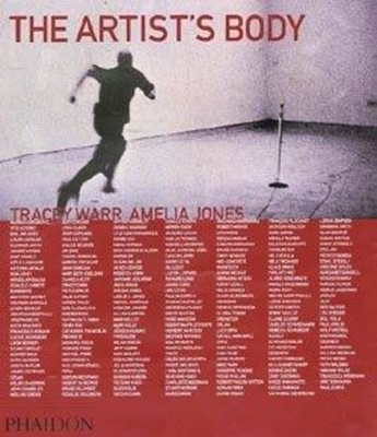 The Artist's Body - Warr, Tracey