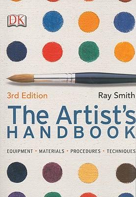 The Artist's Handbook - Smith, Ray