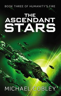 The Ascendant Stars - Cobley, Michael
