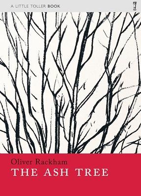 The Ash Tree - Rackham, Oliver