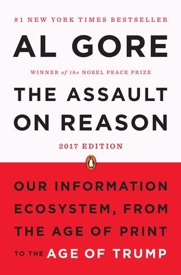 The Assault on Reason - Gore, Albert