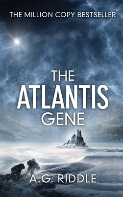 The Atlantis Gene: A Thriller (the Origin Mystery, Book 1) - Riddle, A G