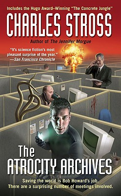 The Atrocity Archives - Stross, Charles