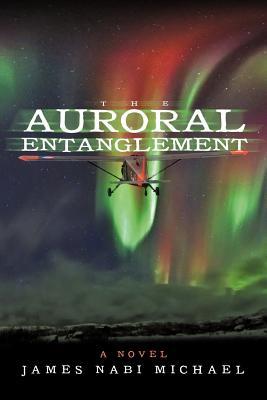 The Auroral Entanglement - Michael, James Nabi