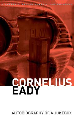 The Autobiography of a Jukebox - Eady, Cornelius