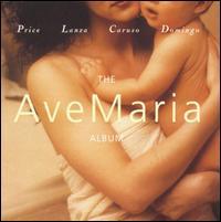 The Ave Maria Album - Canadian Brass; Carol Vaness (soprano); Enrico Caruso (tenor); Fritz Kreisler (violin); George Decker (organ);...