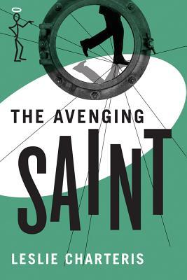 The Avenging Saint - Charteris, Leslie