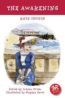 The Awakening - Chopin, Kate, and Drake, Joanne (Retold by), and Thorainsdottur, Brynhildar